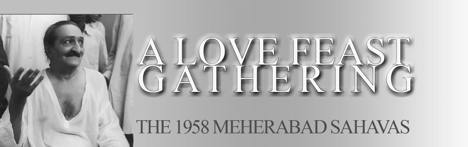 Meher Baba's 1958 Sahavas